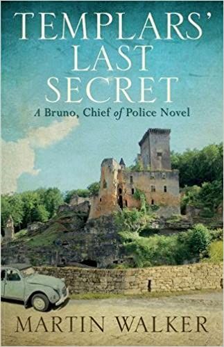 Cover: Martin Walker The templars' last secret