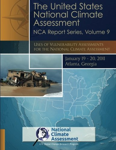 The United States National Climate Assessment Nca Report Series  Volume 9