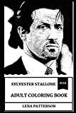 Sylvester Stallone Adult Coloring Book: Multiple Academy Award Nominee and Legendary Action Hero, Rambo and The Expendables Star Inspired Adult Coloring Book (Sylvester Stallone Books)