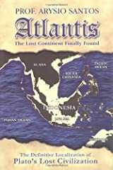 Atlantis, The Lost Continent Finally Found Paperback