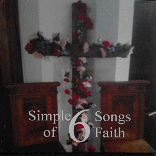 6-simple-songs-of-faith
