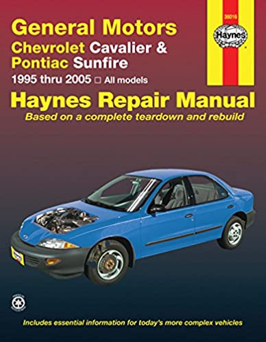 chevrolet cavalier pontiac sunfire 1995 2005 haynes repair rh amazon com repair manual chevrolet cavalier 2001 chevrolet cavalier owners manual