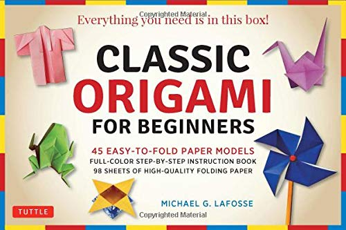 Classic Origami for Beginners Kit: 45 Easy-to-Fold Paper Models: Full-color instruction book; 98 sheets of Folding Paper: Everything you need is in this box!