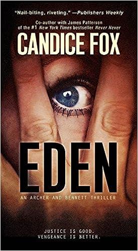 Eden (Archer & Bennett Thriller): Amazon.es: Candice Fox: Libros en idiomas extranjeros