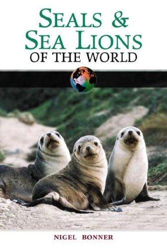Seals and Sea Lions of the World