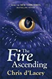 The Last Dragon Chronicles: The Fire Ascending: Book 7