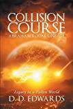Collision Course: Abraham's Dual Lineage; Legacy to a Fallen World