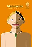Macunaíma: O herói sem nenhum caráter (Prazer de Ler)