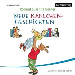 Neue Karlchen-Geschichten Hörbuch