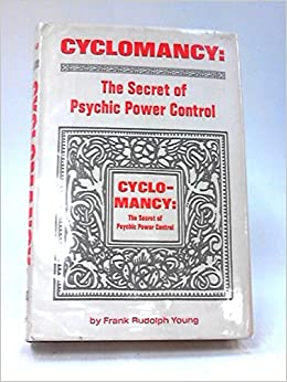 Cyclomancy the secret of psychic power control free