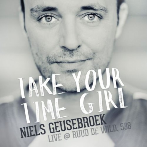 take your time girl niels geusebroek