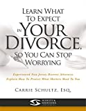 Learn What To Expect In Your Divorce So You Can Stop Worrying: Experienced New Jersey Divorce Attorneys Explain How To Protect What Matters Most To You