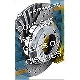 cour sur les freins a disques (French Edition)