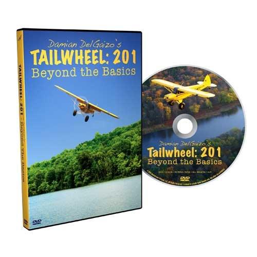Damian DelGaizo's Tailwheel: 201, Beyond the Basics (Tailwheel Great Planes)