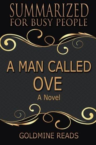 Summary: A Man Called Ove - Summarized For
