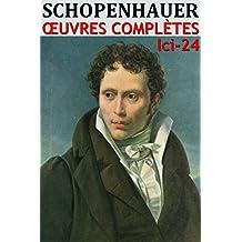 L'art d'avoir toujours raison + Oeuvres Complètes d'Arthur Schopenhauer: lci-24 (lci-eBooks) (French Edition)