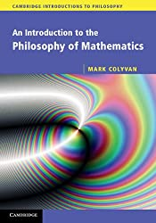 An Introduction to the Philosophy of Mathematics (Cambridge Introductions to Philosophy)