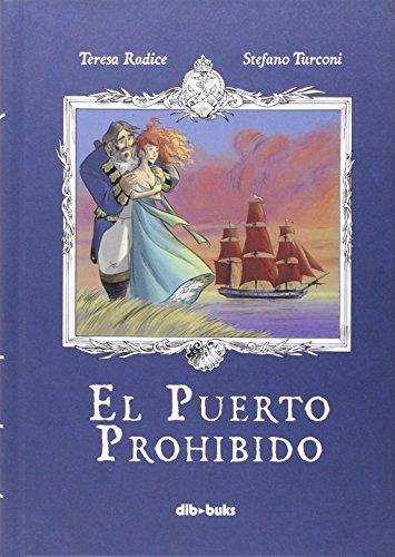 Descargar Libro El Puerto Prohibido Teresa Radice