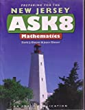 Preparing for the New Jersey ASK8 Mathematics, David J. Glatzer and Joyce Glatzer, 1567657095