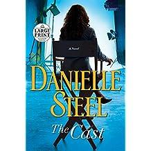 The Cast: A Novel (Random House Large Print)