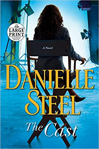 Amazon Fr The Cast A Novel Danielle Steel Livres