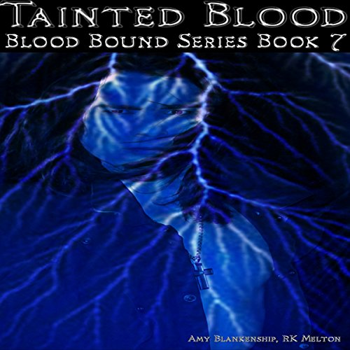 Tainted Blood: Blood Bound, Book 7