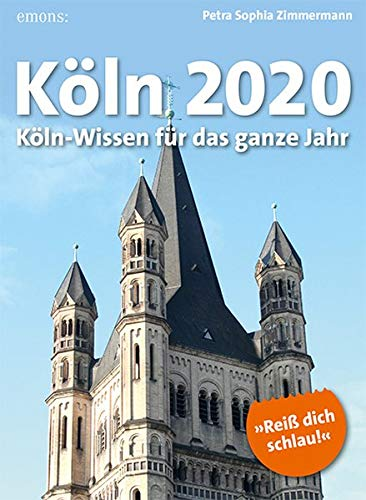 Köln 2020  Köln Wissen Für Das Ganze Jahr