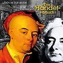 Das Händel-Hörbuch: Eine klingende Biographie Hörbuch von Corinna Hesse Gesprochen von: Dietmar Mues