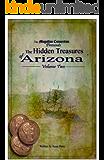 The Hidden Treasures of Arizona Volume Two