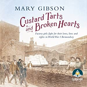 Custard Tarts and Broken Hearts Audiobook