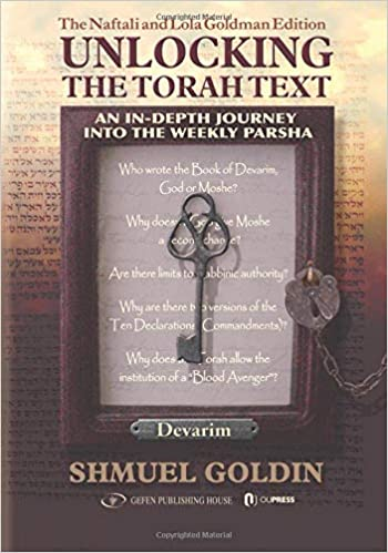 Unlocking the Torah Text: An In-Depth Journey into the Weekly Parsha: Amazon.es: Shmuel Goldin: Libros en idiomas extranjeros