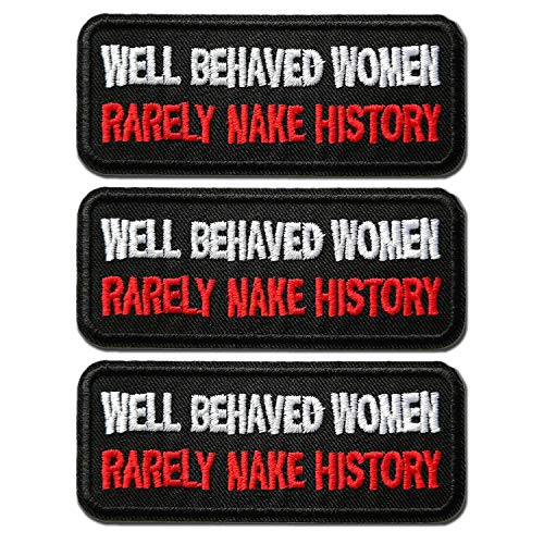 CHBROS 3 Pieces ( Well Behaved Women ) Embroidered Patches Appliques Iron On/Sew On Patch for Clothing Jackets