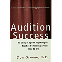 Audition Success (A Theatre Arts Book)