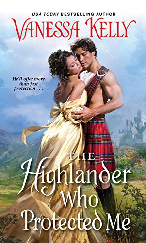 Vanessa Light - The Highlander Who Protected Me (Clan Kendrick Book 1)
