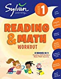 1st Grade Reading & Math Workout: Activities, Exercises, and Tips to Help Catch Up, Keep Up, and Get Ahead (Sylvan Beginner Workbook)