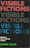 Visible Fictions, John A. Ellis, 0710093047