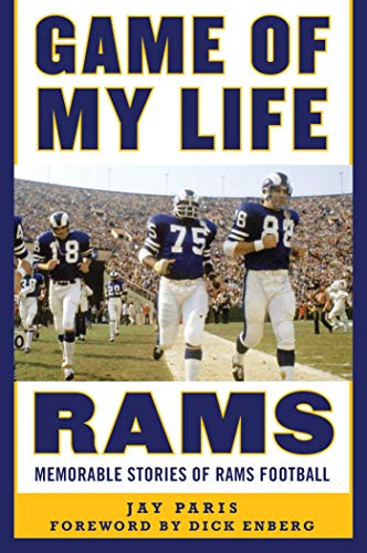 Game of My Life Rams: Memorable Stories of Rams Football ()