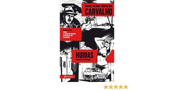 Carvalho: Huidas ((Fuera de colección)): Amazon.es: Vázquez ...