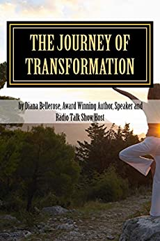 The Journey of Transformation by [Bellerose, Diana]