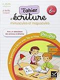 Pas a Pas: Methode D'Ecriture/Cahier Minuscules ET Majuscules (French Edition)
