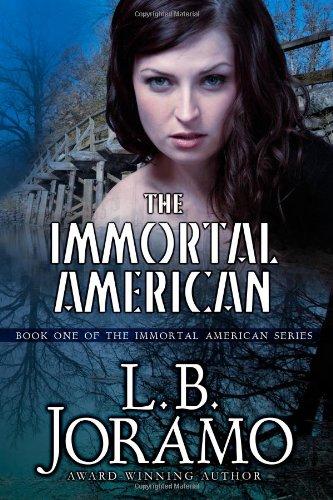 Books : The Immortal American (The Immortal American Series)