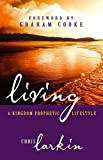 Kingdom Prophetic Lifestyle, Chris Larkin, 1905991029