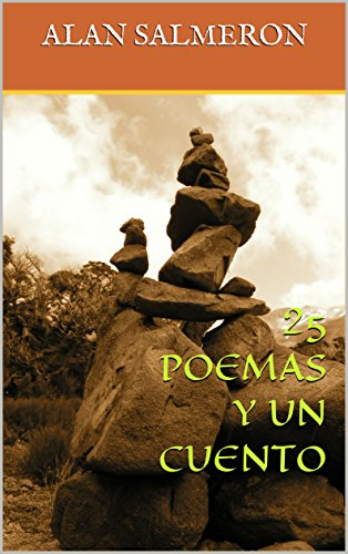 Amazon.com: 25 POEMAS Y UN CUENTO (Spanish Edition) eBook ...