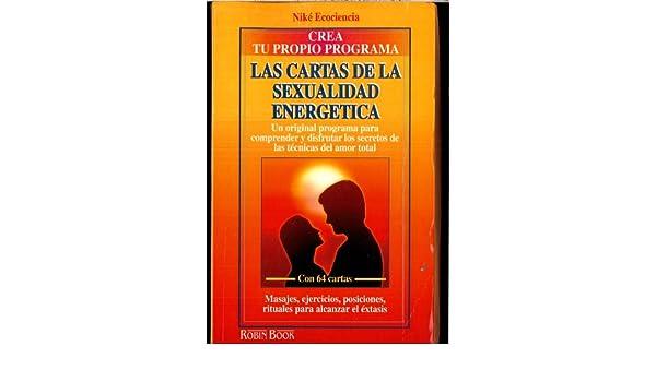 Las Cartas de Sexualidad Energetica (Spanish Edition ...