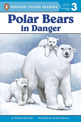 (Polar Bears: In Danger (Penguin Young Readers, Level 3))