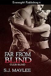 Far from Blind (Club Blind Book 2)
