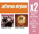 X2:surrealistic Pillow/Crown of Creation by Jefferson Airplane (2008-05-13)