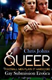 Queer, Chris Johns, 162761835X