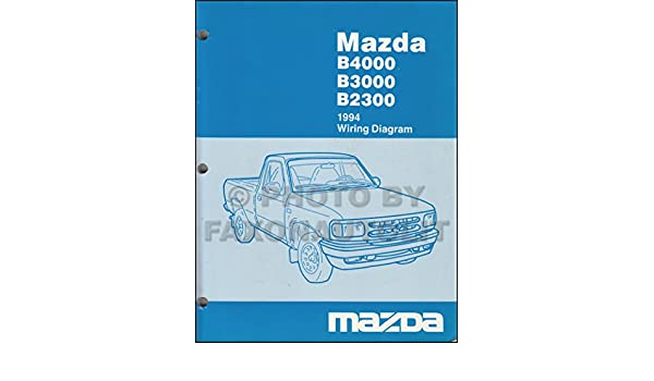 1994 mazda b4000 b3000 b2300 pickup truck wiring diagram manual 1994 Toyota Pickup Truck 1994 mazda b4000 b3000 b2300 pickup truck wiring diagram manual original mazda amazon com books