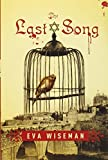 Front cover for the book The Last Song by Eva Wiseman